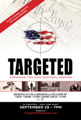 Targeted: The Gun Control Agenda showtimes and tickets