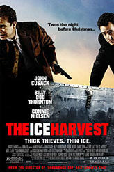 The Ice Harvest showtimes and tickets