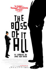 The Boss of It All showtimes and tickets
