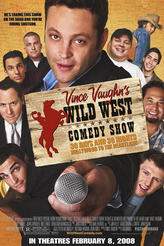 Vince Vaughn's Wild West Comedy Show showtimes and tickets