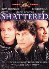 Shattered (1991) showtimes and tickets