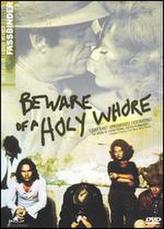 Beware of a Holy Whore showtimes and tickets