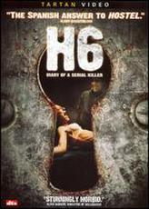 H6: Diary of a Serial Killer showtimes and tickets