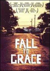 Fall to Grace showtimes and tickets