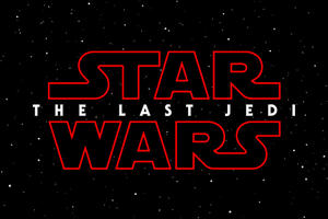 'Star Wars: The Last Jedi' Is the Official Title of 'Episode VIII'