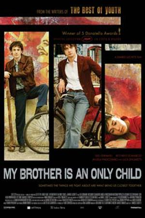"Poster art for ""My Brother Is an Only Child."""