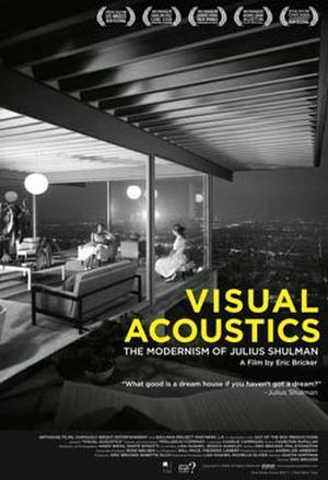 "Poster art for ""Visual Acoustics: The Modernism of Julius Shulman."""