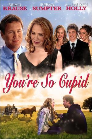 "Poster art for ""You're So Cupid"""