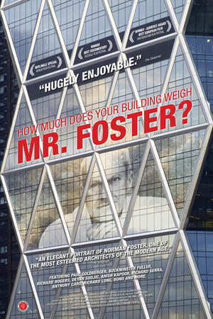 """Poster art for """"How Much Does Your Building Weigh, Mr Foster?"""""""