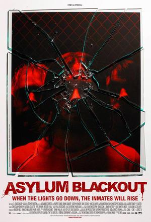 """Poster art for """"Asylum Blackout."""""""