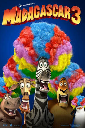 """Poster art for """"Madagascar 3: Europe's Most Wanted An IMAX 3D Experience."""""""