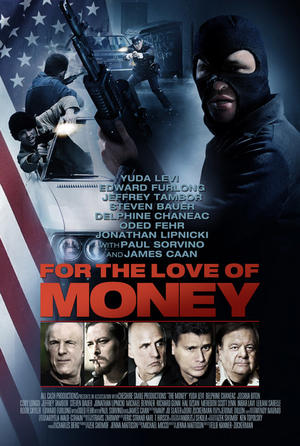 "Poster art for ""For the Love of Money."""