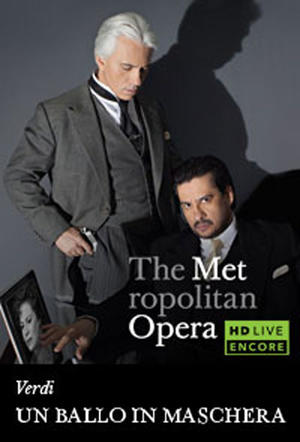"Poster art for ""The Metropolitan Opera: Un Ballo in Maschera Encore."""