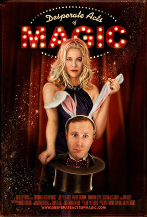 "Poster art for ""Desperate Acts of Magic."""
