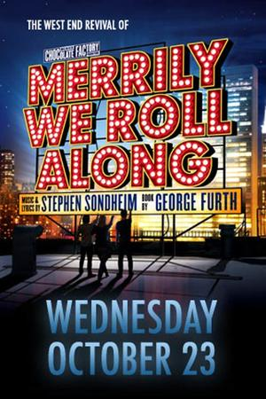 "Poster art for ""Merrily We Roll Along."""