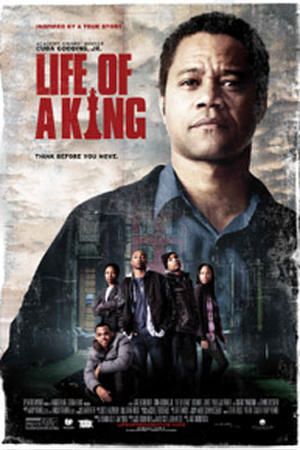 """Poster art for """"Life of a King."""""""