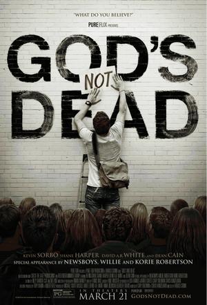"""Poster art for """"God's Not Dead."""""""