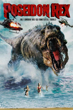 "Poster art for ""Poseidon Rex"""