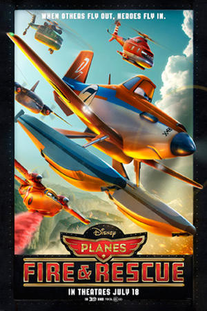 "Poster art for ""Planes: Fire & Rescue."""