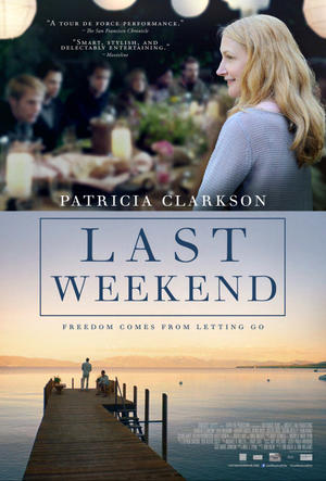 """Poster art for """"Last Weekend."""""""