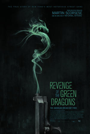 "Poster art for ""Revenge of the Green Dragons."""
