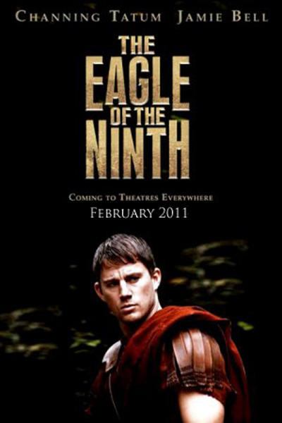 the eagle, movie poster, channing tatum, jamie bell