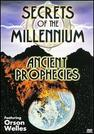 Secrets of the Millennium: Ancient Prophecies