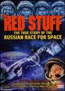 The Red Stuff: The True Story of the Russian Race for Space