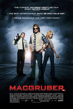 "Poster art for ""MacGruber."""