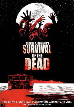 "Poster art for ""George A. Romero's Survival of the Dead."""