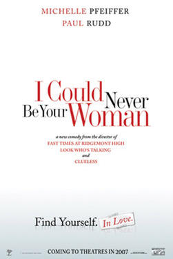 "Poster art for ""I Could Never be Your Woman."""