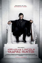 "Poster art for ""Abraham Lincoln: Vampire Hunter 3D."""