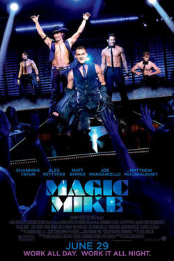Poster art for &quot;Magic Mike.&quot;