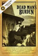 Poster for Dead Man&#39;s Burden