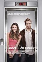 Poster art for &quot;Good Luck Chuck.&quot;