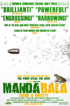 Poster art for &quot;Manda Bala (Send a Bullet).&quot;