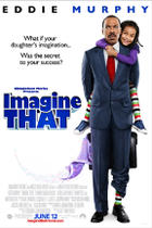 Poster art for &quot;Imagine That.&quot;