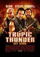 Poster art for &quot;Tropic Thunder.&quot;