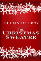 Poster art for &quot;Glenn Beck&#39;s The Christmas Sweater Live.&quot;