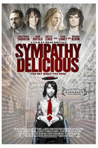 Poster art for &quot;Sympathy for Delicious.&quot;
