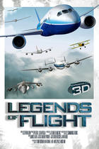 Poster art for &quot;Legends of Flight 3D&quot;