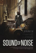 "Poster art for ""Sound of Noise."""