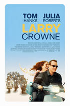 Poster art for &quot;Larry Crowne.&quot;