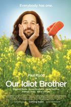 "Poster art for ""Our Idiot Brother."""