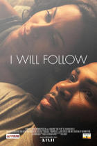 Poster art for &quot;I Will Follow.&quot;