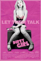 Poster art for &quot;Dirty Girl.&quot;