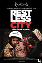"Poster art for ""Restless City."""
