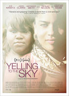 Poster art for &quot;Yelling to the Sky.&quot;