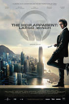 Poster art for &quot;The Heir Apparent: Largo Winch.&quot;