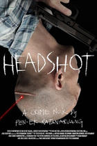 Poster art for &quot;Headshot.&quot;